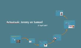 Actuataak: Jeremy en Samuel