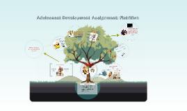 Copy of Adolescent Development Assignment: Nutrition