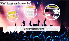Audience Classification 4 GCSE Media