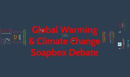 Global Warming Soap Box Debate