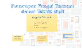 Copy of Penerapan Fungsi Turunan dalam Teknik Sipil