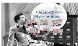 A Ascensão do Nazi-Fascismo: