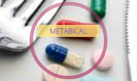 metabical kanghong tu Since, metabical is a prescription drug, it is not wise to sell it at $3 per day and earn a revenue of $1080 per year likewise $5 per day seems to be quite high and will not be favorable to the target group $120 per month will be suitable for a four week supply.