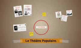 Le Théâtre Populaire.