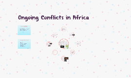 Ongoing Conflicts in Africa