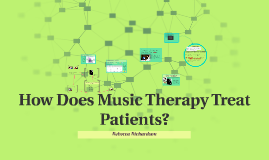 How Does Music Therapy Treat Patients?
