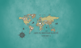 Life in British North America