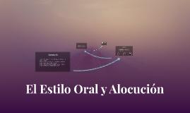 El estilo oral y alocucion