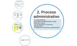 2. Proceso administrativo
