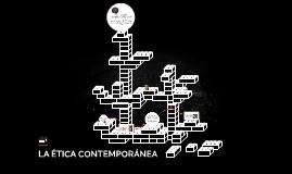 LA ÉTICA CONTEMPORÁNEA