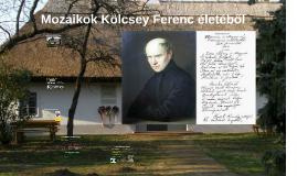 Mozaikok Kölcsey Ferenc életéből