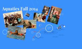 Aquatics Fall 2014