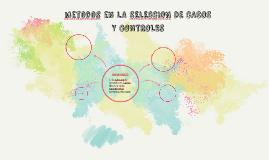 metodos en LA SELECCION DE CASOS Y CONTROLES