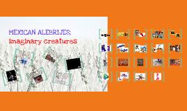 Mexican Alebrijes; Imaginary Creatures Lesson Plan