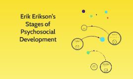 Erik Erikson's Stages of a Psychosocial Development