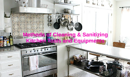 Methods of Cleaning & Sanitizing Kitchen Tools and Equipment
