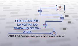 GERENCIAMENTO DA ROTINA DO TRABALHO DO DIA- A-DIA