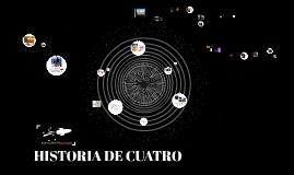 HISTORIA DE CUATRO