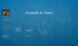Copy of Pasando la Posta