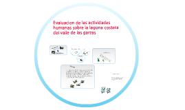 Evaluación de las actividades humanas sobre la laguna costera del valle de las garzas