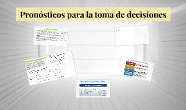 Copy of Pronósticos para la toma de decisiones
