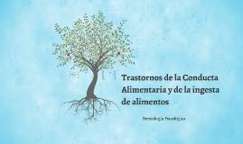 Copy of  Trastornos de la Conducta Alimentaria.