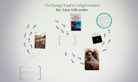 The Bumpy Road to Enlightenment
