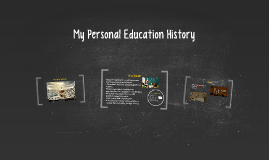My Personal Education History