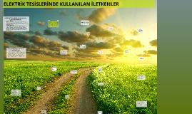 Copy of ELEKTRİK TESİSLERİNDE KULLANILAN İLETKENLER