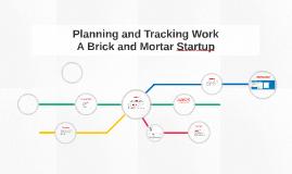 Tracking Work During Startup