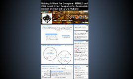 Making It Work for Everyone: HTML5 and CSS Level 3 for Respo