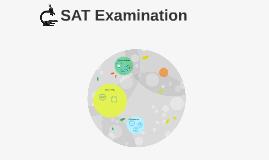 Examining the SAT