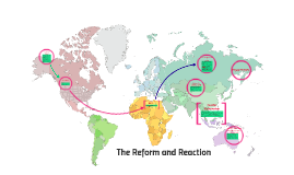 The Reform and Reaction