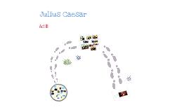 Julius Caesar Act 3 Summary