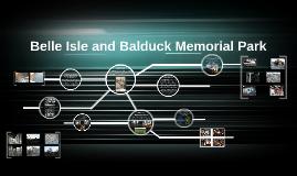 Belle Isle and Balduck Memorial Park