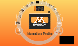Speech Informational Meeting