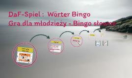 Copy of Copy of DaF-Spiel :  Wörter Bingo
