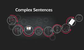 Copy of Complex Sentences