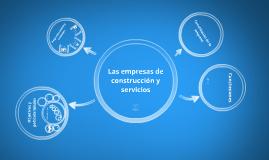 Tema 3. Las empresas de construcción y servicios.