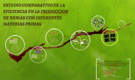 ESTUDIO COMPARATIVO DE LA EFICIENCIA EN LA PRODUCCION DE BIO