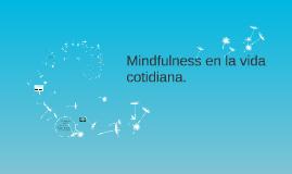 Copy of Reducción de estrés basado en Mindfulness
