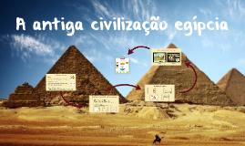 O Egito Antigo - 6° ano
