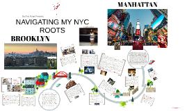 Navigating My NYC Roots