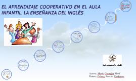EL APRENDIZAJE COOPERATIVO EN EL AULA INFANTIL. LA ENSEÑANZA