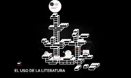 EL USO DE LA LITERATURA