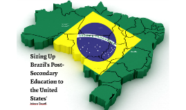 Brazilian and American Post-Secondary Education