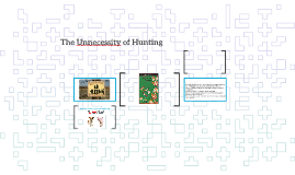 The Unnecessity of Hunting