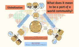 Globalization, Global Citizenship, and the World Community