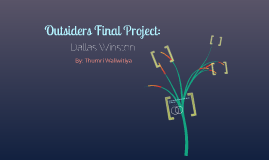 Outsiders Final Project 2