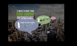 PC2016 - 3 ways to make your Event Content Unforgettable
